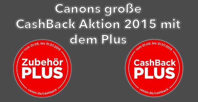 canon cashback plus 2015 fotoworkshop-ingolstadt.de