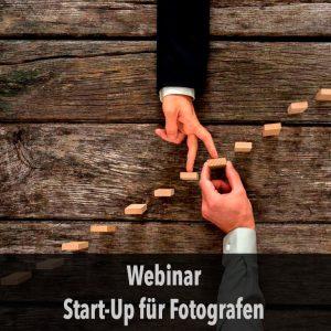 Webinar Start-Up für Fotografen Hilfe Fotoworkshop-Ingolstadt.de Fotograf Thomas Stähler